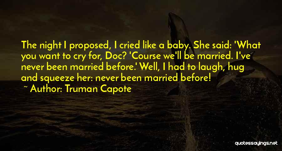 Am So Sorry Baby Quotes By Truman Capote
