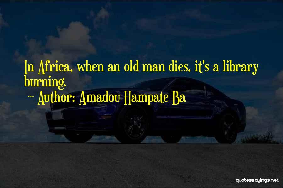 Amadou Hampate Ba Quotes 1723446