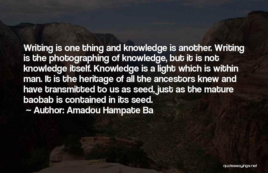 Amadou Hampate Ba Quotes 1950155