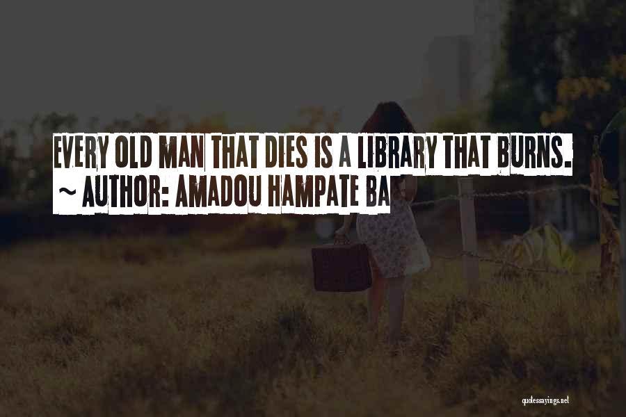 Amadou Hampate Ba Quotes 867905
