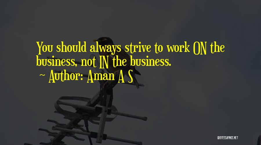 Aman A S Quotes 2203312