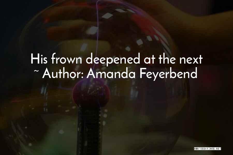 Amanda Feyerbend Quotes 1531280