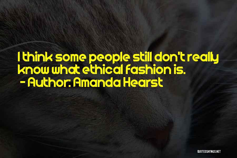 Amanda Hearst Quotes 1004969