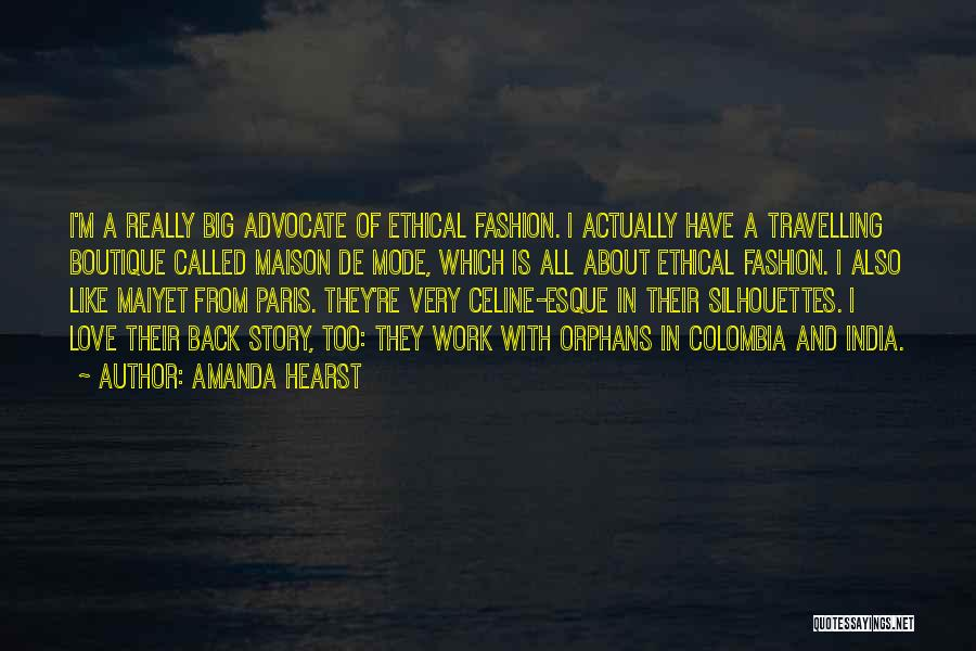 Amanda Hearst Quotes 1319525