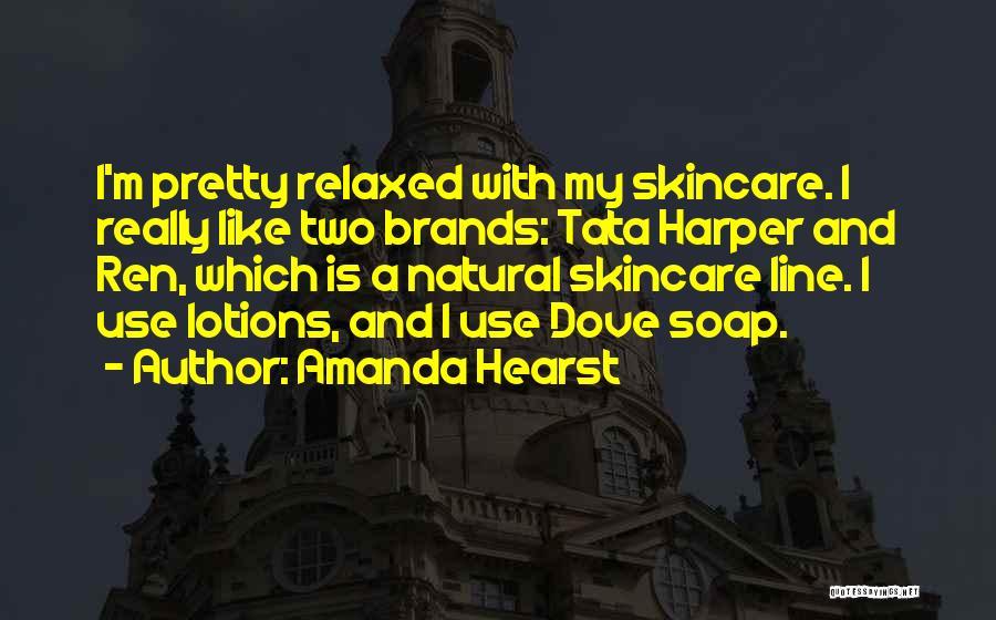 Amanda Hearst Quotes 1457533