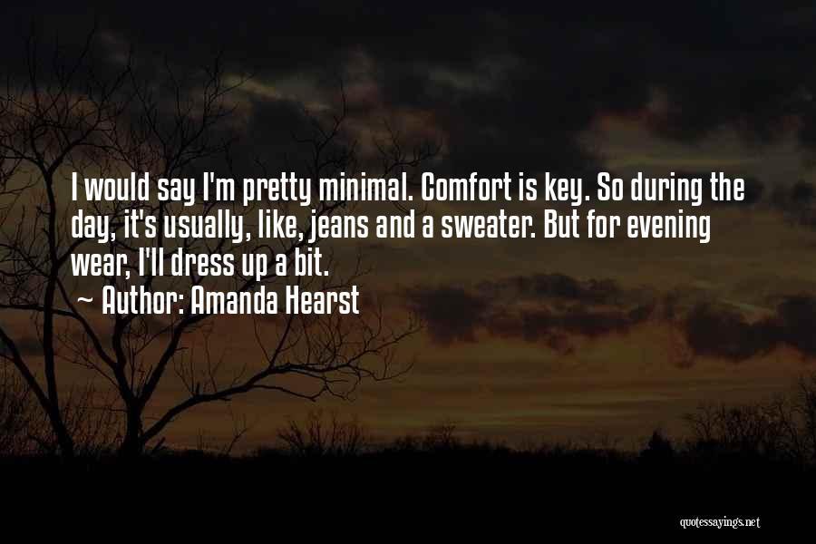 Amanda Hearst Quotes 2226420