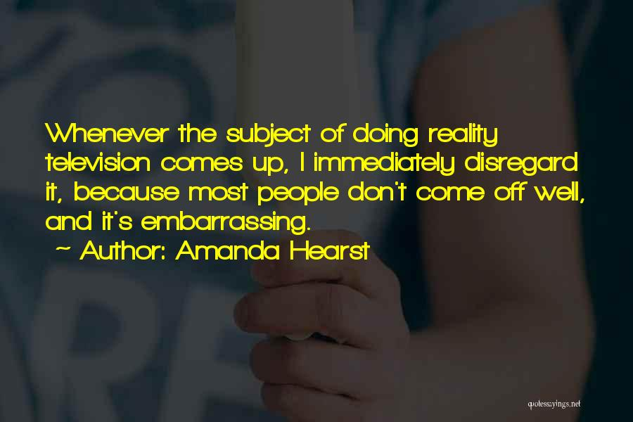 Amanda Hearst Quotes 844967