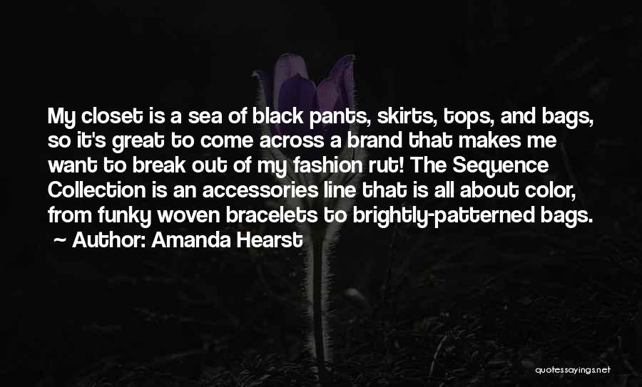 Amanda Hearst Quotes 866832