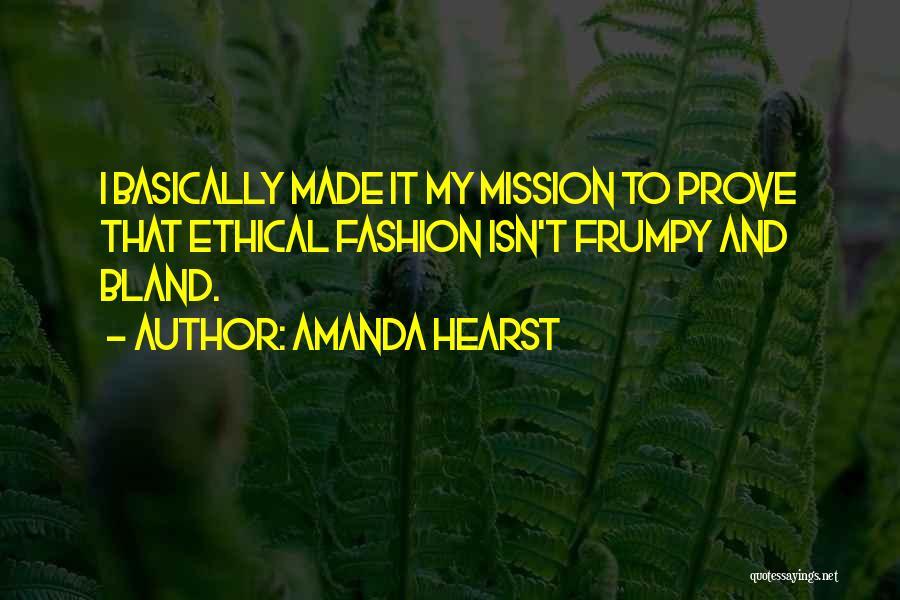 Amanda Hearst Quotes 979335
