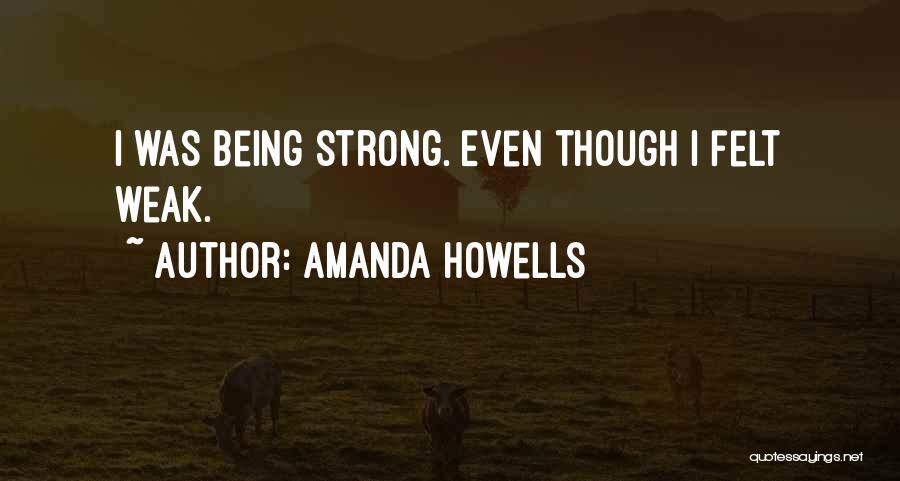 Amanda Howells Quotes 1110654
