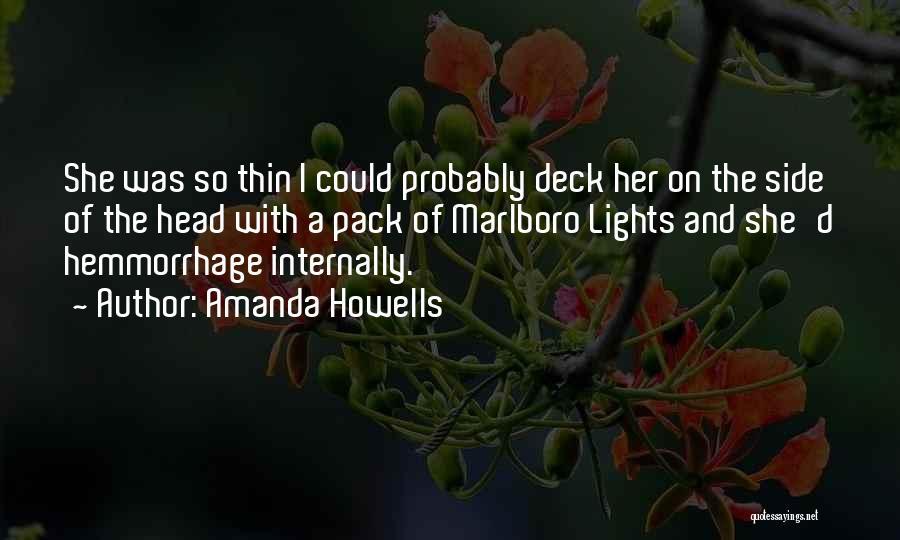 Amanda Howells Quotes 116960