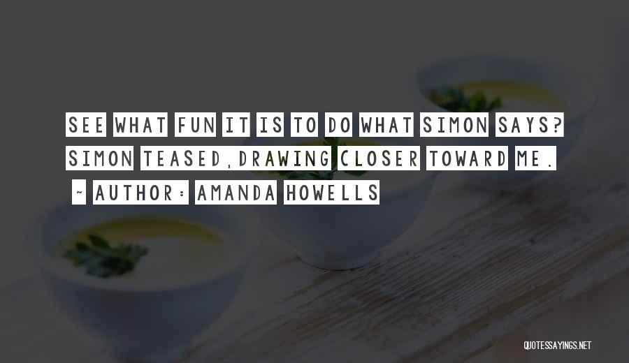 Amanda Howells Quotes 123742