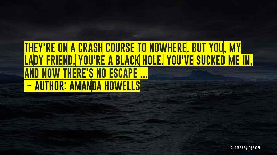 Amanda Howells Quotes 1335915