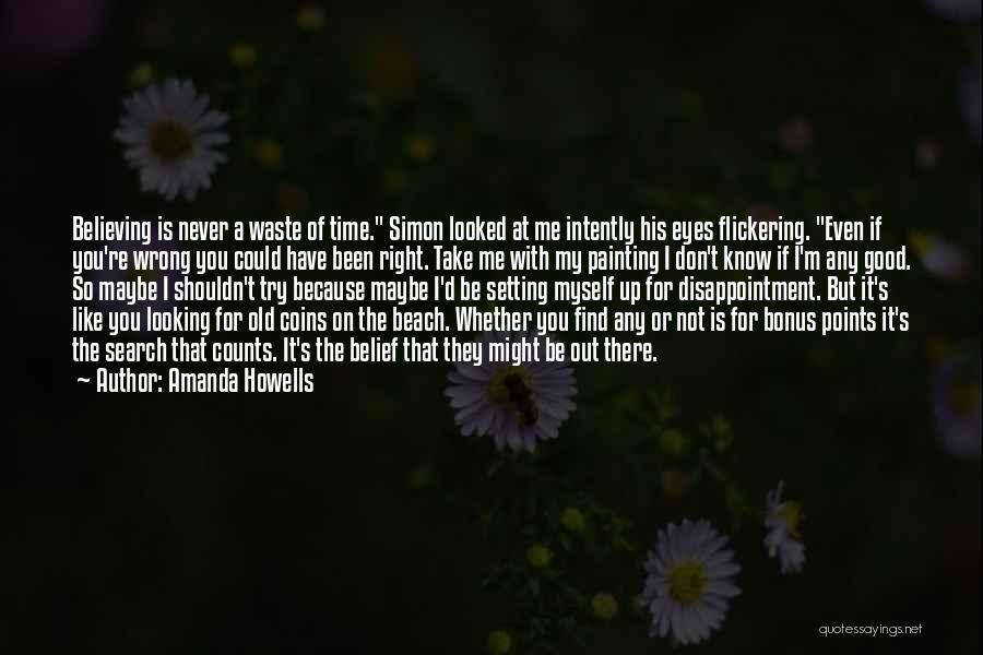 Amanda Howells Quotes 175414
