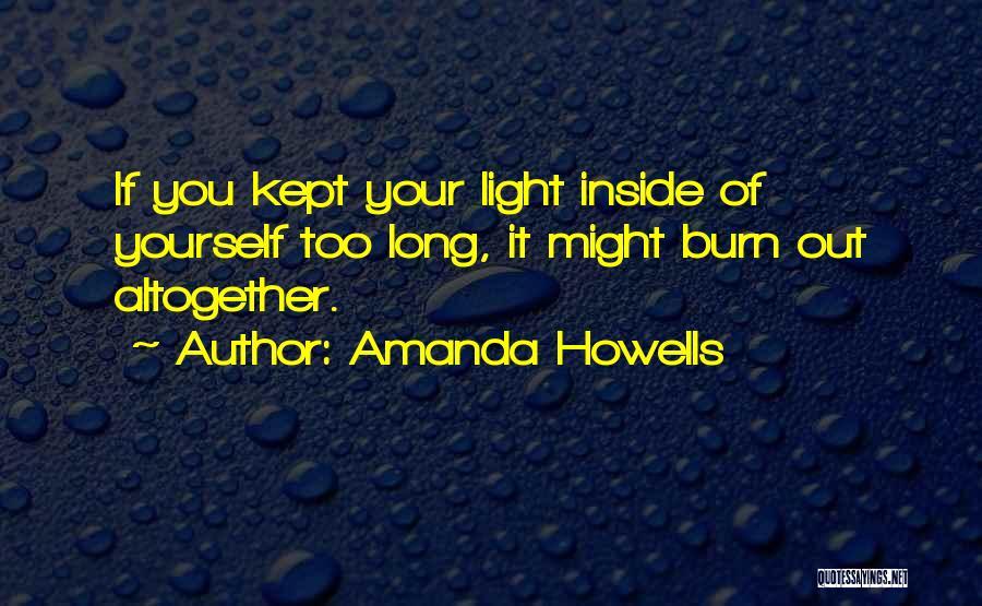 Amanda Howells Quotes 1869193