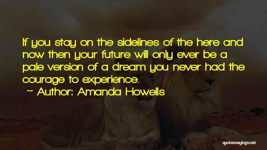Amanda Howells Quotes 1878111