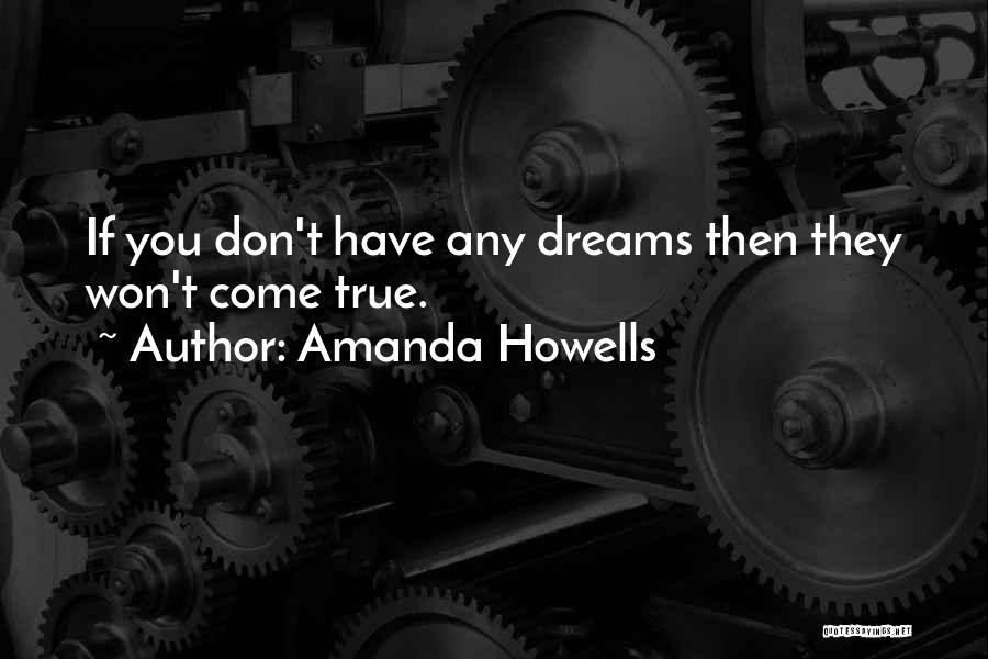 Amanda Howells Quotes 359586