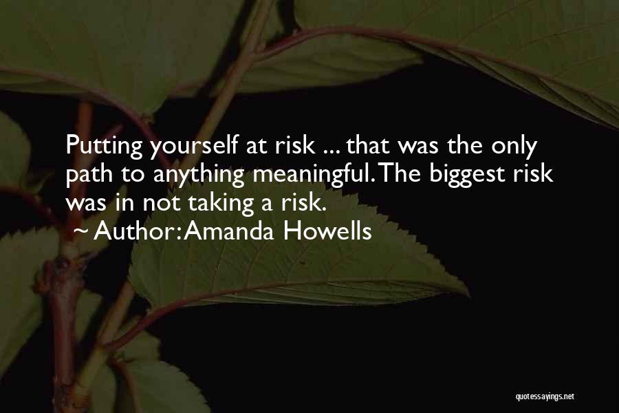Amanda Howells Quotes 412746