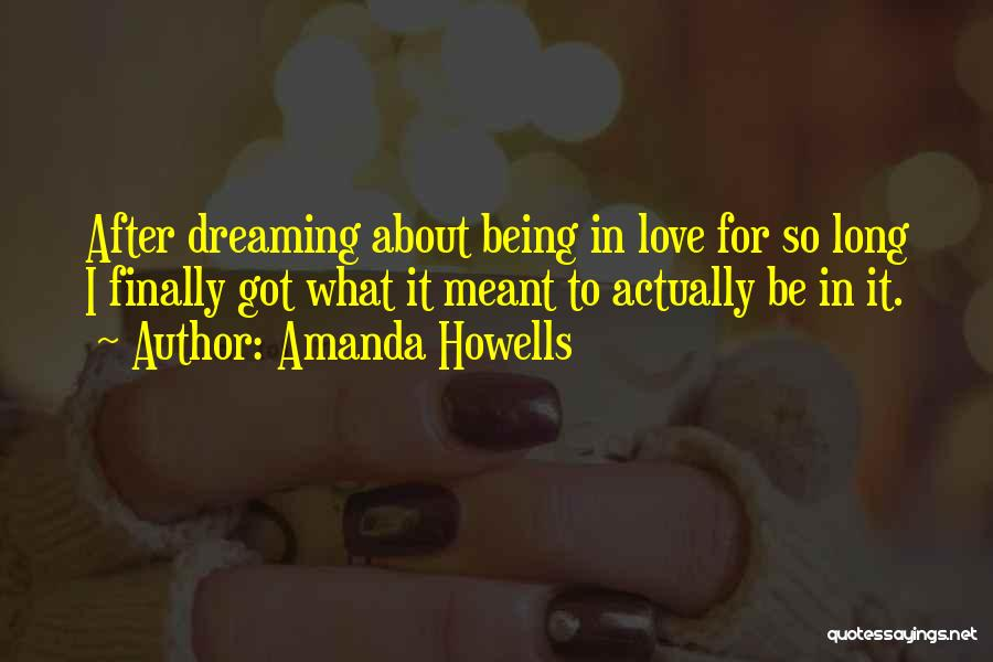 Amanda Howells Quotes 818259