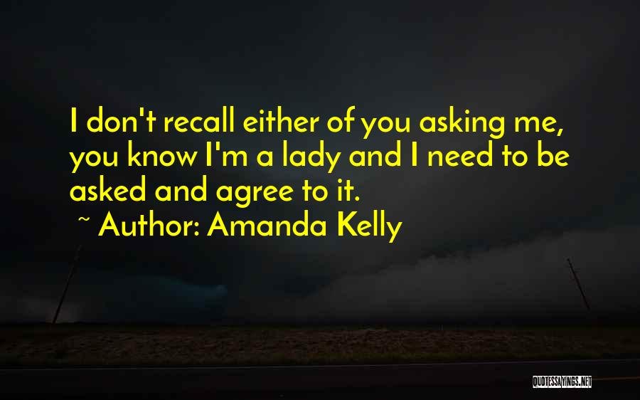 Amanda Kelly Quotes 979491
