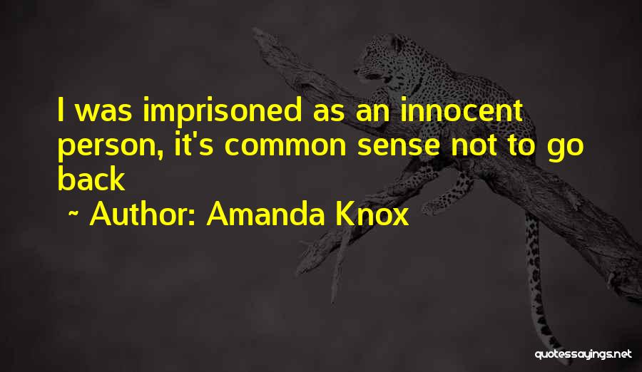 Amanda Knox Quotes 1681540