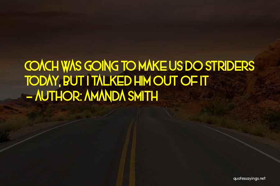 Amanda Smith Quotes 1194541