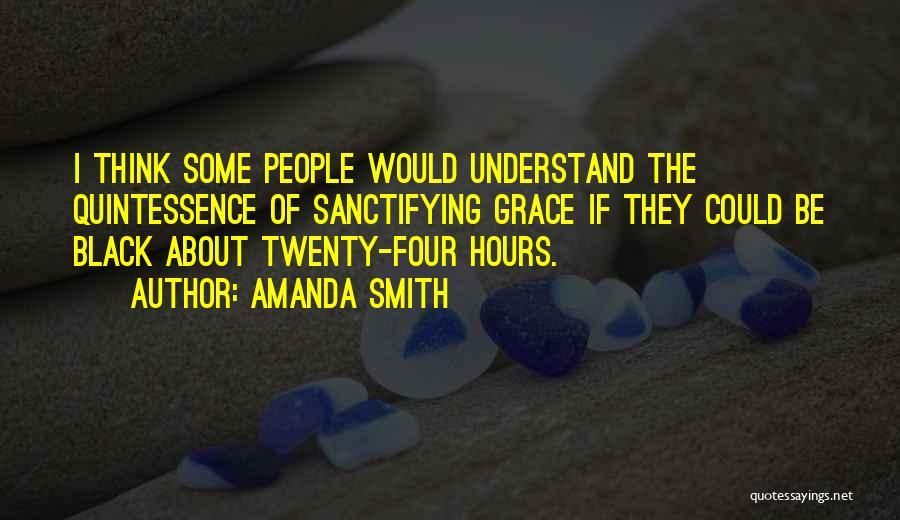 Amanda Smith Quotes 1256703