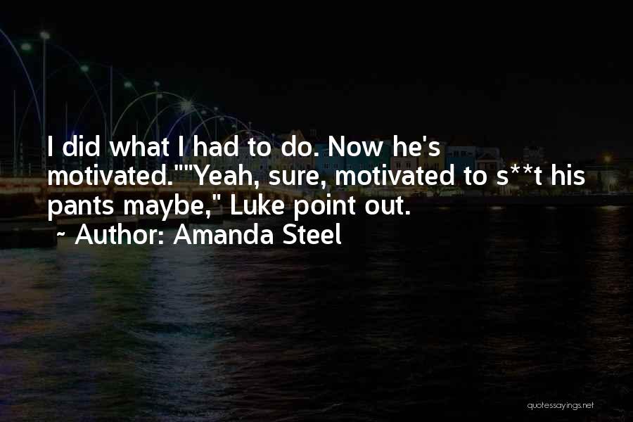Amanda Steel Quotes 2210775