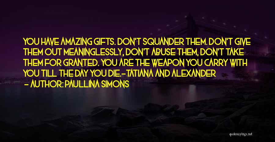 Amazing Day With You Quotes By Paullina Simons