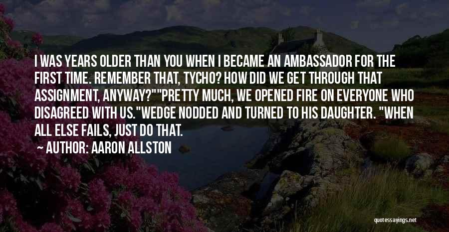 Ambassador Quotes By Aaron Allston