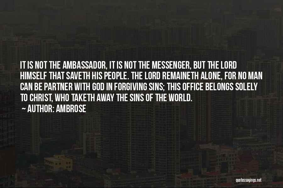 Ambassador Quotes By Ambrose