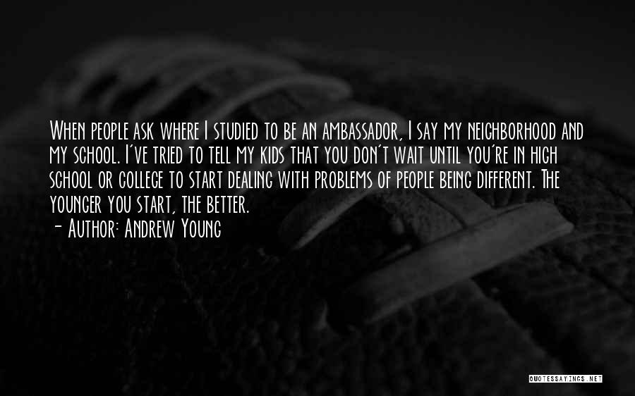Ambassador Quotes By Andrew Young