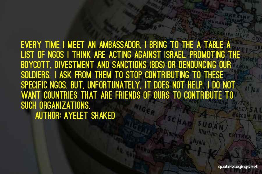 Ambassador Quotes By Ayelet Shaked