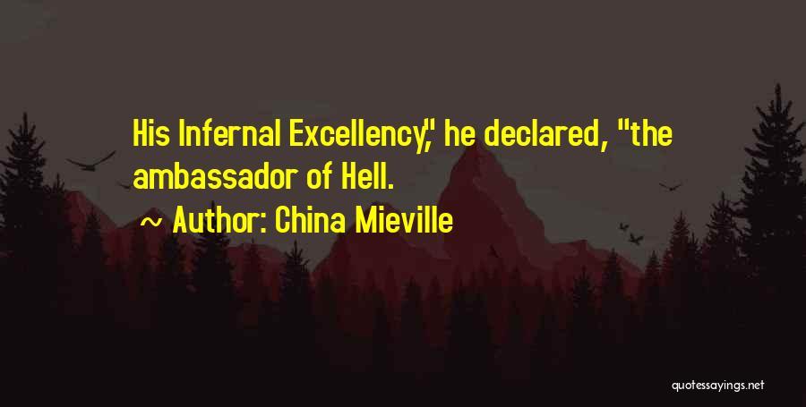 Ambassador Quotes By China Mieville