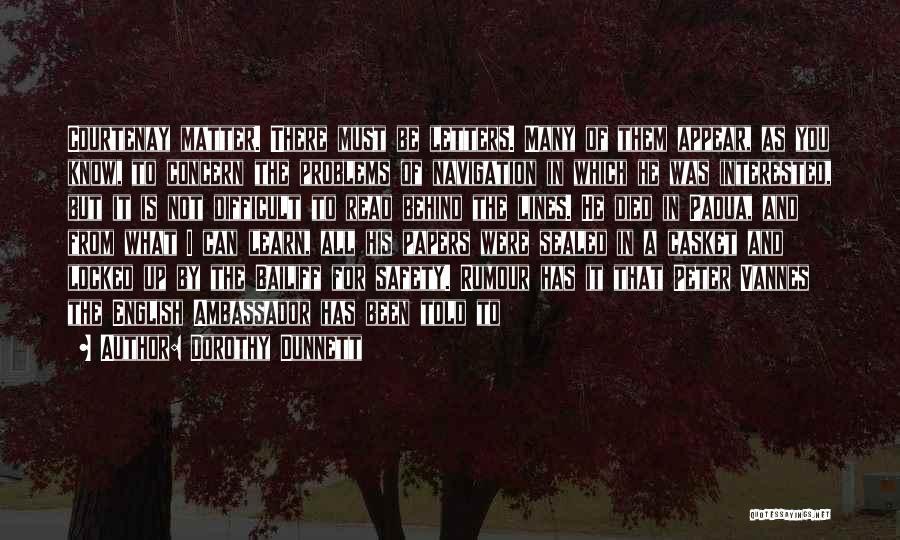 Ambassador Quotes By Dorothy Dunnett