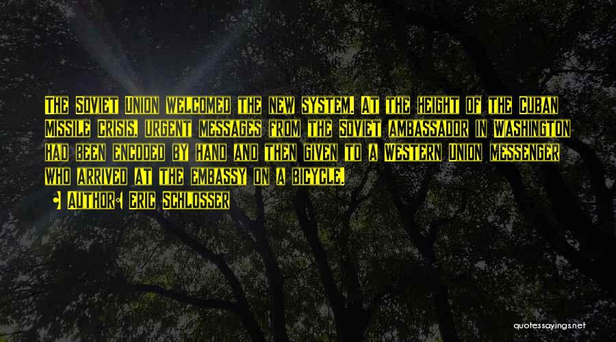 Ambassador Quotes By Eric Schlosser