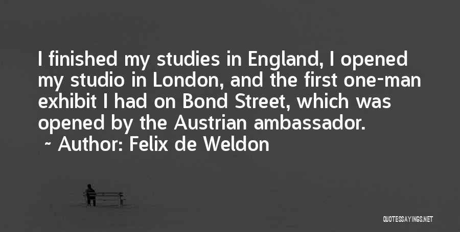 Ambassador Quotes By Felix De Weldon