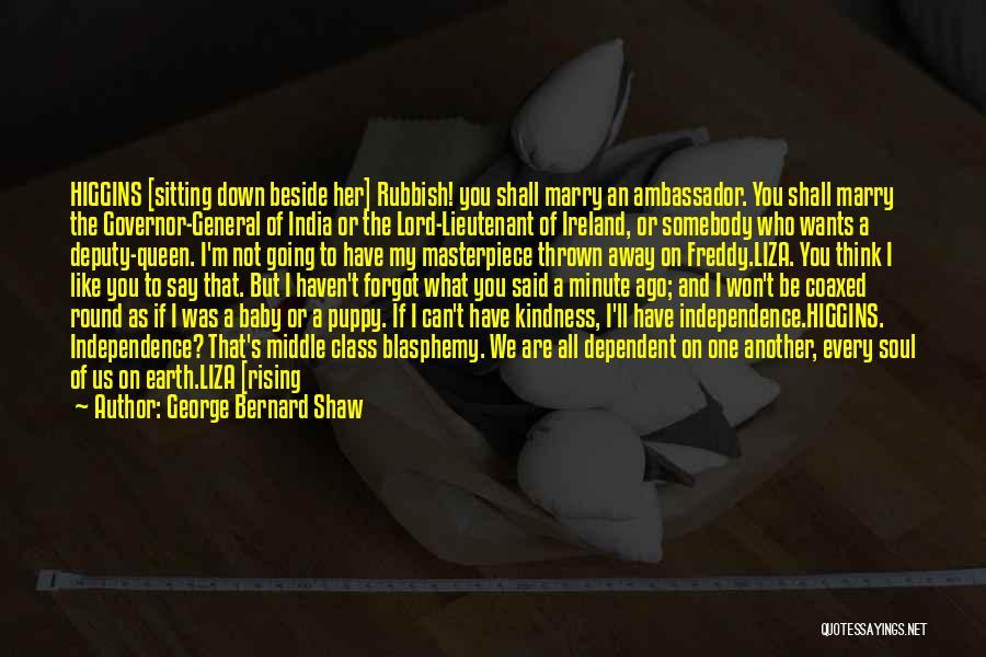 Ambassador Quotes By George Bernard Shaw