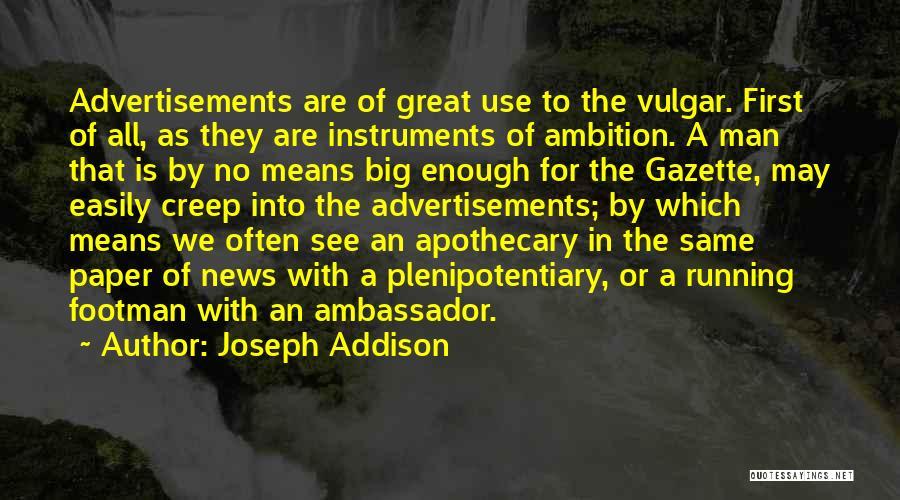 Ambassador Quotes By Joseph Addison