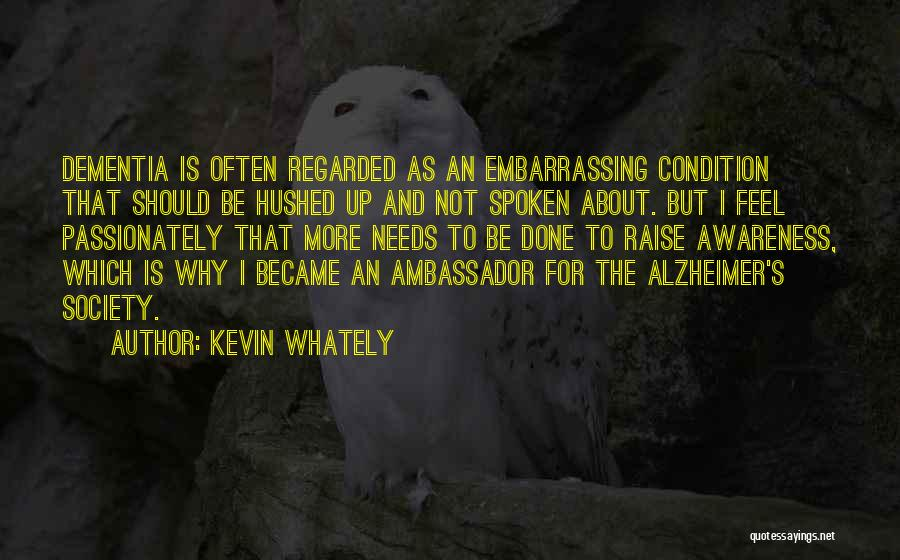 Ambassador Quotes By Kevin Whately