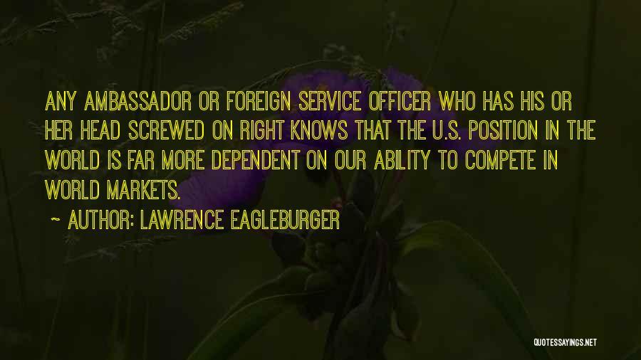 Ambassador Quotes By Lawrence Eagleburger