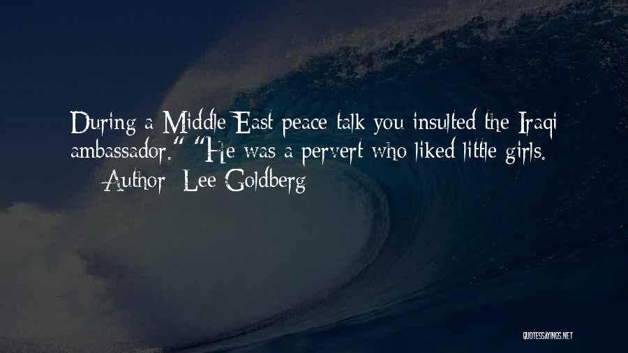 Ambassador Quotes By Lee Goldberg