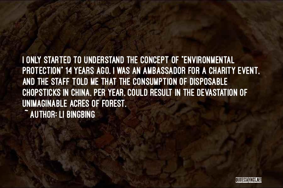 Ambassador Quotes By Li Bingbing