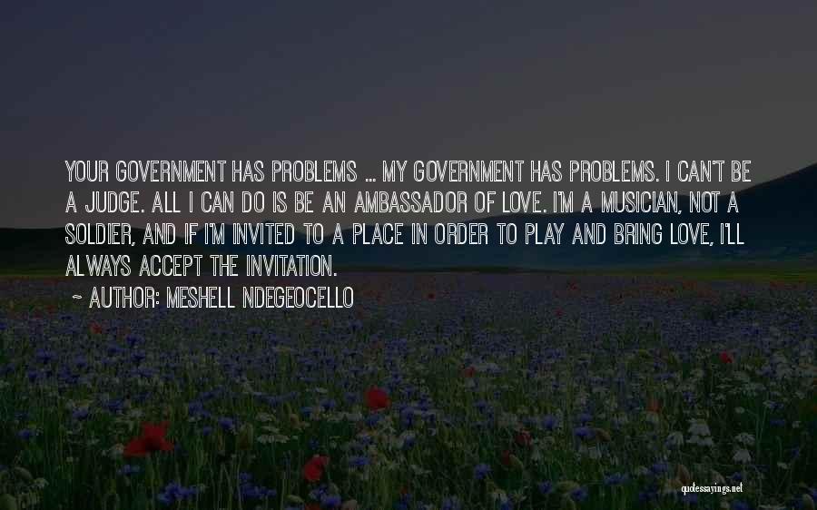 Ambassador Quotes By Meshell Ndegeocello