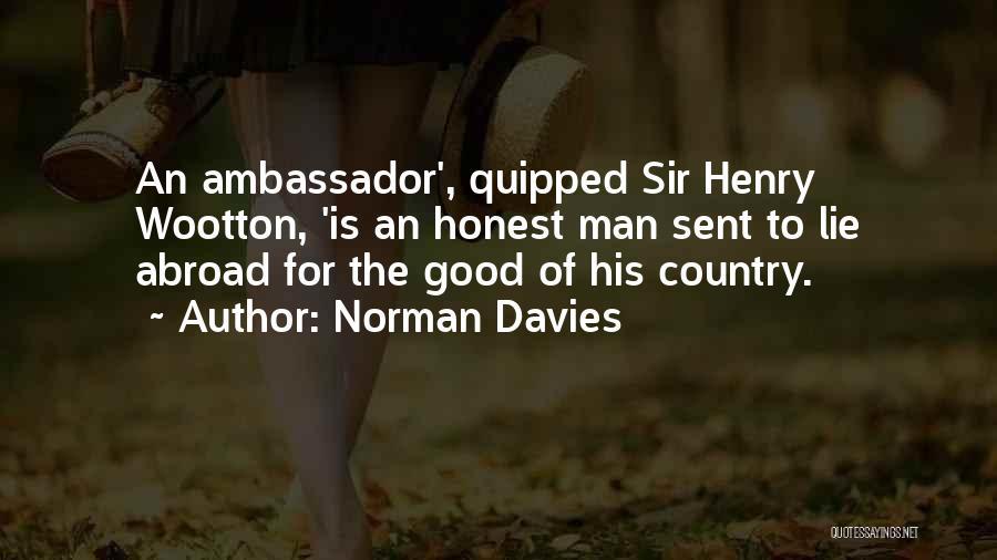 Ambassador Quotes By Norman Davies