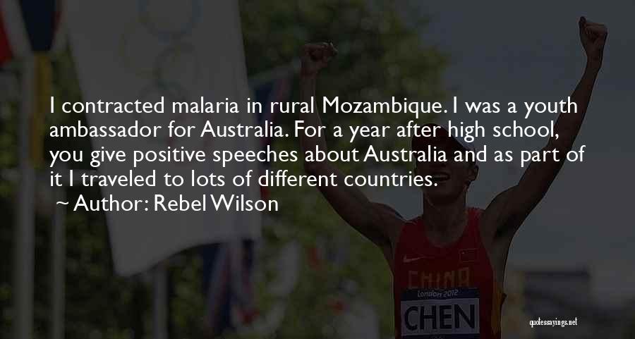 Ambassador Quotes By Rebel Wilson