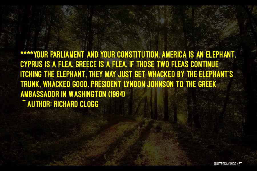 Ambassador Quotes By Richard Clogg
