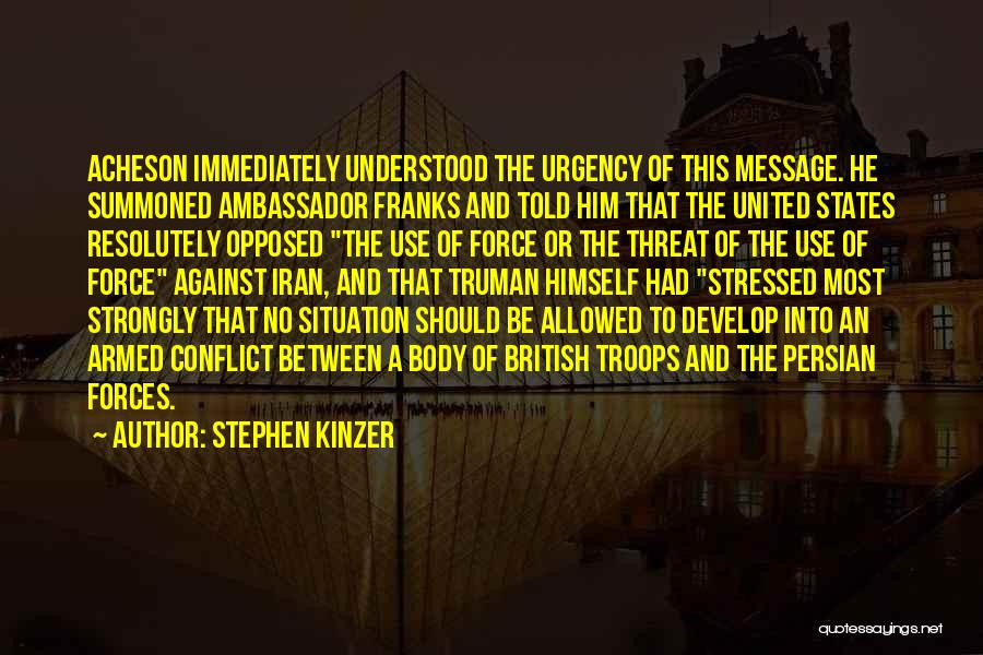 Ambassador Quotes By Stephen Kinzer