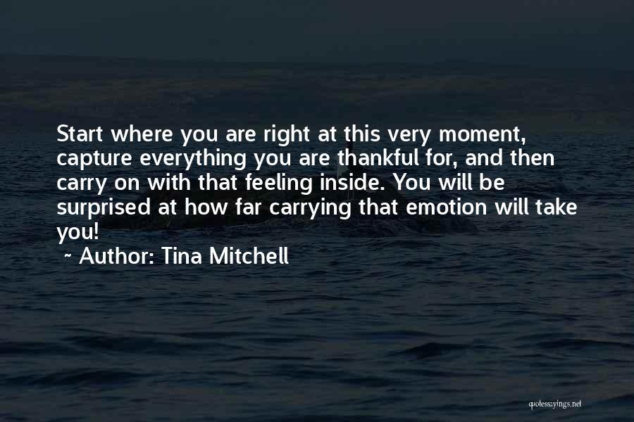 Ambassador Quotes By Tina Mitchell