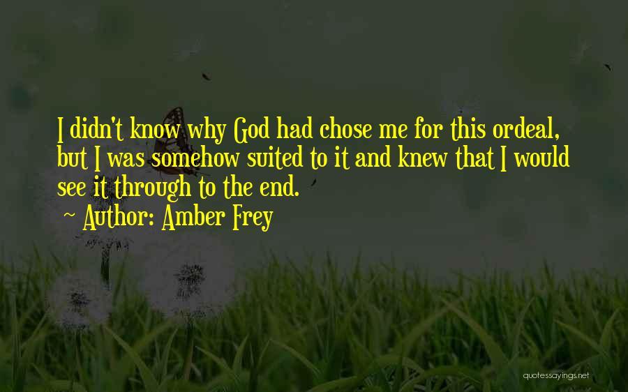 Amber Frey Quotes 1497397